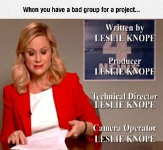 Every Group Project I've Ever Had
