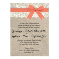 I really like the coral bow and lace at the top, I don't like the burlap though ---- Ivory Lace Rustic Burlap Wedding Invitation- Coral