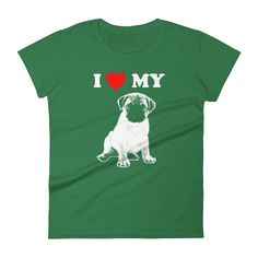 I Love My #pug - Women's Short Sleeve T-shirt