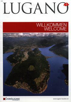 https://flic.kr/p/GY611g | Lugano Willkommen Welcome; 2011, 2015; Ticino, Switzerland