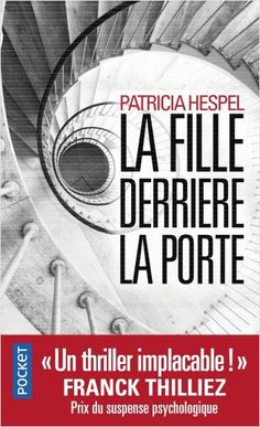 La Fille derrière la porte, de Patricia HESPEL (Auteur).