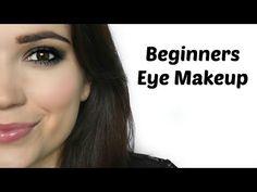 Beginners Eye Makeup - YouTube