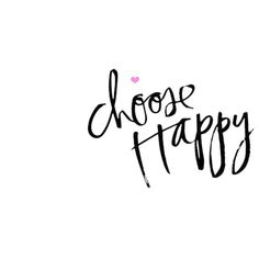 Life is a Canvas: Choose Happy! Happy Quotes, Me Quotes, Smart Quotes, Cool Words, Wise Words, Mots Forts, Jolie Phrase, Happiness Project, Heidi Swapp