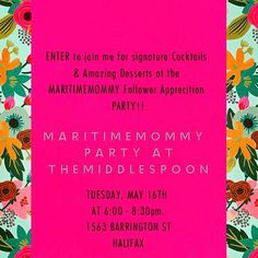 MAY 16 PARTY COCKTAILS & DESSERTS! From @maritimemommy   I tell you I  you guys all the time but now I get to show youLacey & Ciaran Owners of The Middle Spoon @themiddlespoon have generously decided to throw me (maritimemommy) a Follower Appreciation Party! Famous for their Cocktails & Desserts we made a signature @maritimemommy Cocktailwhich each of you that attend will have AND their equally fantastic Desserts!   ENTER to come to the party on May 16th at 6-8:30pm at 1563 Barrington St…