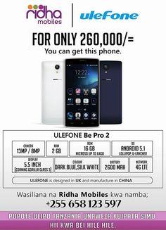 "☞Another ULEFONE product☜  ""ULEFONE BE PRO 2 for only 260,000 tsh only..""  CAMERA - 13MP/8MP  RAM - 2GB  ROM - 16GB (MicroSD up to 64GB)  OS - Android 5.1 Lollipop, u-Lancher  BATTERY - 2600 mAh  DISPLAY - 5.5 inch (Corning Gorilla Glass 3)  NETWORK - 4G LTE  COLOUR - Dark blue/Silk White  ""For only 260,000 u can get this phone""  ""Kokote ulipo TANZANIA kwa 260,000 unaweza kuipata simu hii bila gharama za ziada""  Wasiliana na Ridha mobiles kwa namba hii +255 658 123 597)  """"ULEFONE is…"