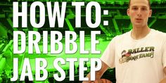 How to dribble jab step to create your own shot.
