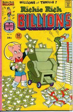 Richie Rich Billions (1974) 12 Old Comic Books, Vintage Comic Books, Comic Book Covers, Comic Book Characters, Comic Character, Vintage Cartoons, Vintage Comics, Vintage Posters, Classic Comics