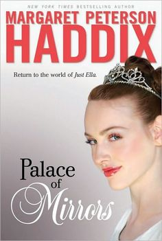 Palace of Mirrors Margaret Peterson Haddix