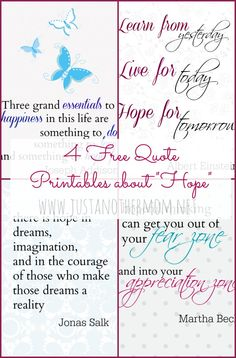 Hope- only a four letter word with so much meaning. Download 4 free quote printables about hope from Just Another Mom.