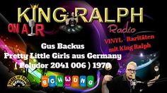 Gus Backus - Pretty Little Girls aus Germany 1970 King Ralph Radio