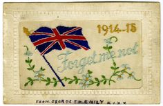 History of embroidered silk postcard: Greetings sent home from the First World War battlefields.