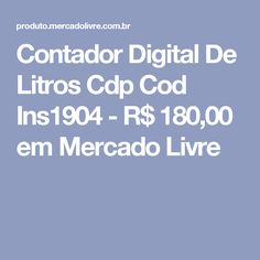 Contador Digital De Litros Cdp Cod Ins1904 - R$ 180,00 em Mercado Livre