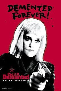 Cecil B. Demented is a 2000 black comedy film written and directed by John Waters. The film stars Melanie Griffith as a snobby A-list Hollywood actress who is kidnapped by a band of terrorist filmmakers who force her to star in their underground film. Stephen Dorff stars as the titular character and leader of the group,