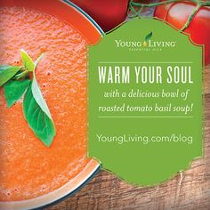 Young Living Essential Oils:  Tomato Basil Soup | For more information and to get started with Young Living, visit:  WWW.THESAVVYOILER.COM