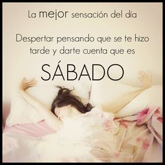 The best feelings Days And Months, Quotes En Espanol, Quelque Chose, Spanish Quotes, Happy Weekend, Make Me Happy, Daily Quotes, Favorite Quotes, Funny Quotes