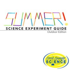 Summer Science Experiment Guide at Steve Spangler Science