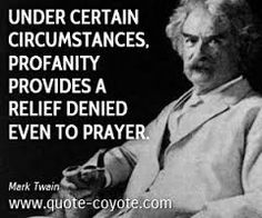 Image result for mark twain quote swearing