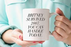 This is probably the most motivational mug you will ever encounter. Use it to channel your inner Brit-Brit. $15.99, Etsy
