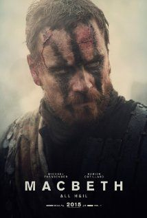 Macbeth (2015) Poster. A new version of Macbeth, starring Michael Fassbender and Marion Cotillard. Expected in theaters December 2015.