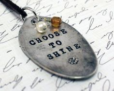 Choose To Shine Hand Stamped Vintage Spoon Pendant Silverware Jewelry, Spoon Jewelry, Baby Jewelry, Spoon Rings, Hand Stamped Metal, Stamped Spoons, Hand Stamped Jewelry, Leather Jewelry, Metal Jewelry