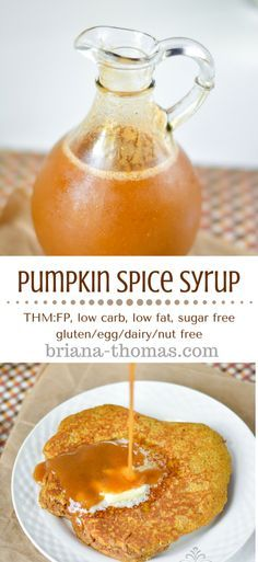 Pumpkin Spice Syrup...THM:FP, low carb, low fat, sugar free, gluten/egg/dairy/nut free