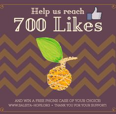 We are so close to our goal of 700 facebook likes and we need your help to reach it! Your efforts will not go unrewarded - you could win a free phone case of your choice!  Thank you for your support. #nonprofit