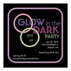 Great Selection of Glow Party Invitations and Glow Party Ideas    Glow party raves are all the rage in the nightclubs right now. Get in on the fun...