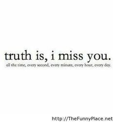 My love for you is more then can ever be expressed. And when Im away from you I miss you because you are apart of me. And no other I miss more, then you, my love I Miss You Quotes, Missing You Quotes, Love Quotes For Him, Quotes To Live By, Love Sick Quotes, Favorite Quotes, Best Quotes, Funny Quotes, Mom Quotes