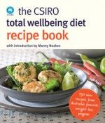 Book Cover: The CSIRO Total Wellbeing Diet Recipe Book