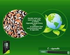 Help Saving Environment from Waste Cigarette Butts Switching to XEO CIGS