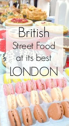 British Street Food at it's best. Lets take a look at some of the amazing British street food on offer at London's food fairs and markets, starting with brilliant, multicultural Greenwich. British food and food from every nation, in historic Greenwich.: