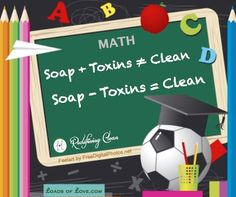 Redefining Clean...Soap without Toxins = Clean