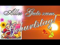 Alles Gute zum Geburtstag, schönstes Geburtstagslied, Geburtstagsgrüße deutsch, Happy birthday song - YouTube
