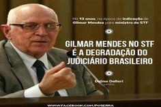 BLOG DO IRINEU MESSIAS: Gilmar ofende ministros do STF  E o Brasil!