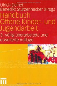 Handbuch Offene Kinder- und Jugendarbeit von Ulrich Deinet http://www.amazon.de/dp/3810040770/ref=cm_sw_r_pi_dp_qDH2wb1V2A91X
