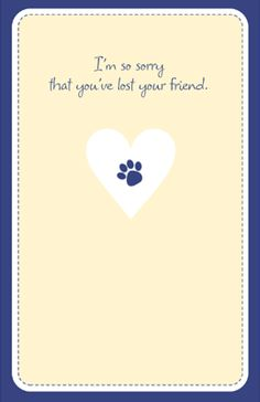 Loss of Pet Sympathy Printable Cards