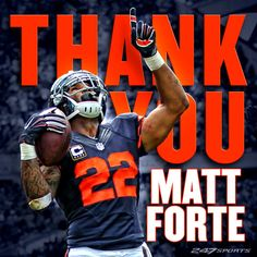 Thank You Matt Forte!