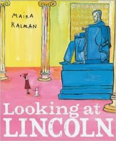 Looking at Lincoln -great for teaching fact v. opinion -Presidents Day
