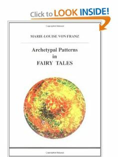 Archetypal Patterns in Fairy Tales (Studies in Jungian Psychology By Jungian Analysts) by Marie-Louise von Franz. $37.41