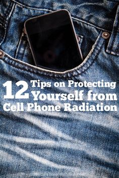 12 tips on protecting yourself from cell phone radiation