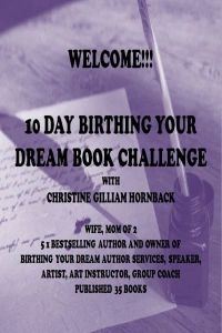 10 Day Birthing Your Dream Book Challenge Dream Book, Dream Life, Nothing's Changed, Proverbs 31 Woman, Book Challenge, Just Dream, Writing Tips, Bestselling Author, The Dreamers