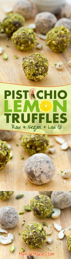 Yummy Raw Vegan Pistachio Lemon Truffles loaded with Cashews, Pistachios, Medjool Dates, Lemon Zest, and Lucuma Powder. A simple, RAW, healthy, and gluten-free dessert recipe. #truffles #raw #vegan #glutenfree #balls #recipe #pistachio #lemon #lucuma