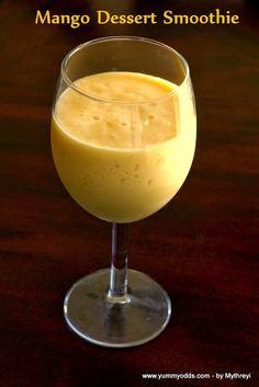 Yum! Yum! Yum!: Mango Dessert Smoothie