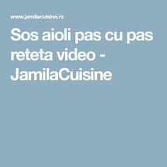 Sos aioli pas cu pas reteta video - JamilaCuisine Ios, Salads