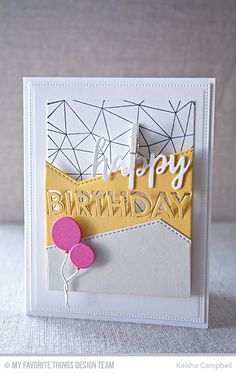 Abstract Background, Birthday Balloons Die-namics, Brushstroke Birthday Greetings Die-namics, Pop Up Birthday Die-namics, Stitched Basic Edges Die-namics - Keisha Campbell  #mftstamps