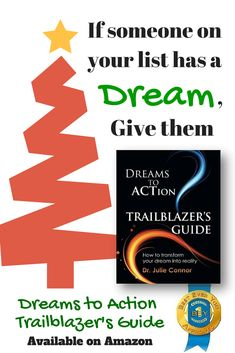 "Transform dreams or goals into reality with ""Dreams to Action Trailblazer's Guide"""