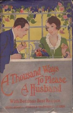 A Thousand Ways to Please a Husband. This is one of my favorite books of all time.