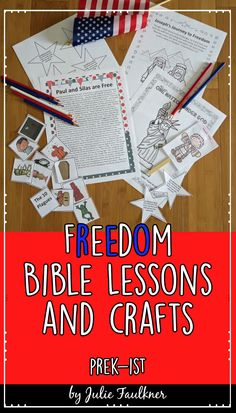 Patriotic, Memorial Day, July 4th, Independence Day Themed Bible Lessons  This set of four Patriotic-Themed Bible Lessons is perfect for kids' church, Sunday School, home school, Christian schools, and more. This no-prep themed teaching pack will show children - through the use of Bible stories and Bible characters - that we can be free from sin through Jesus Christ! This pack will teach children through July about people who experience the freeing power of Jesus in the Bible.