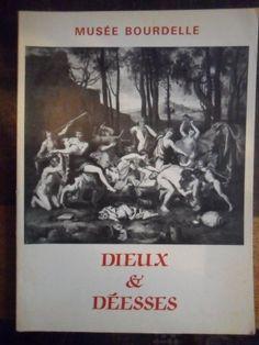 Dieux & deesses: Musee Bourdelle, du 5 juin au 27 septembre 1987 by Musée Bourdelle http://www.amazon.ca/dp/2901784100/ref=cm_sw_r_pi_dp_eg4Kvb1CZJ1HT