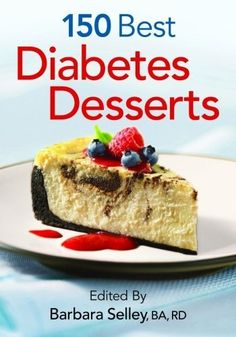 150 Best Diabetes Desserts FOUND THESE FOR YOU @Makenzi Hamilton